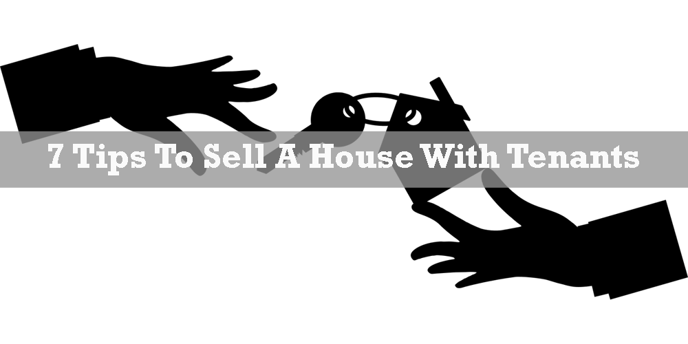 Sell a House with Tenants