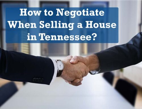 How to Negotiate When Selling a House in Tennessee