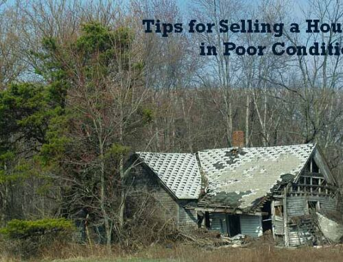 Tips for Selling a House in Poor Condition